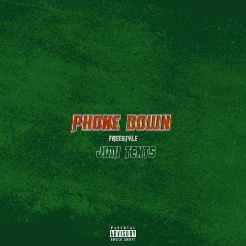 03227-jimi-tents-phone-down-freestyle
