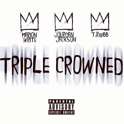 Triple Crowned Cover