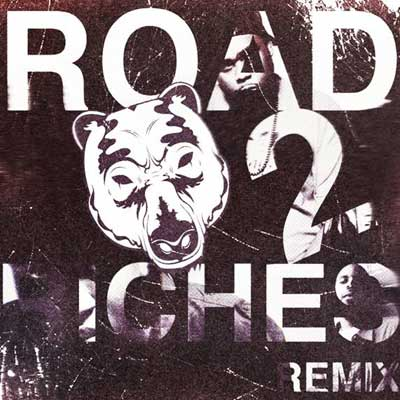 Road To Riches (Remix) Cover