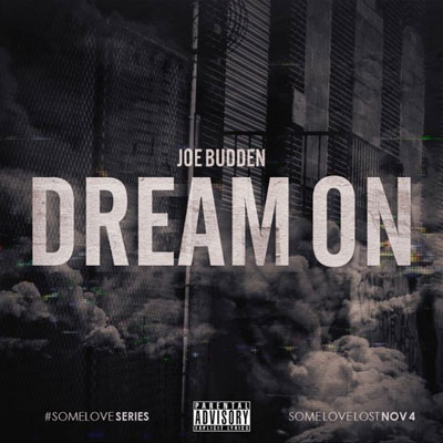 Joe Budden - Dream On Artwork
