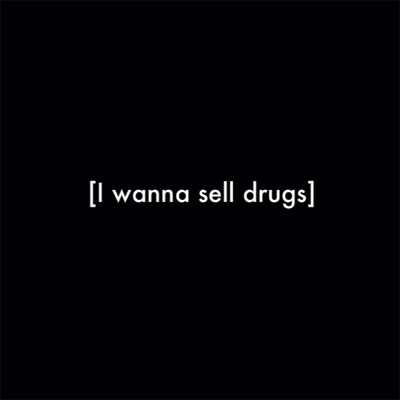 I Wanna Sell Drugs Promo Photo