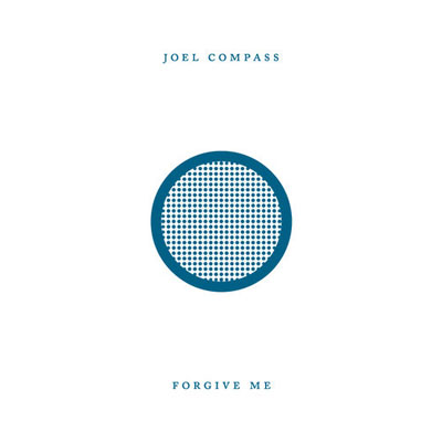 joel-compass-forgive-me