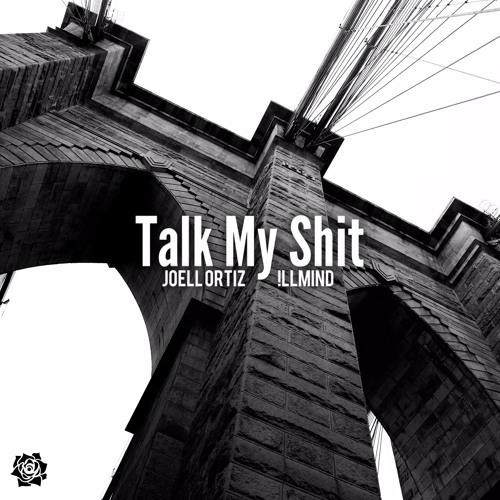 08096-joell-ortiz-talk-my-shit