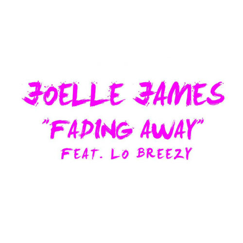 joelle-james-fading-away