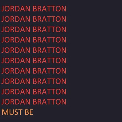 jordan-bratton-must-be