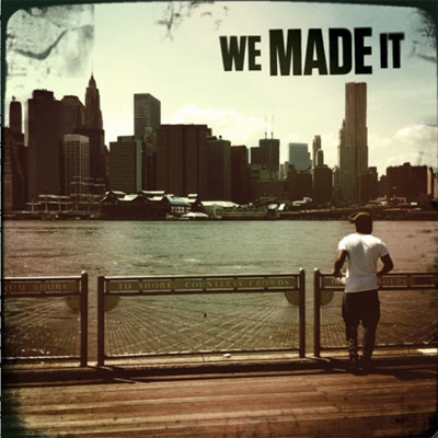 We Made It Cover
