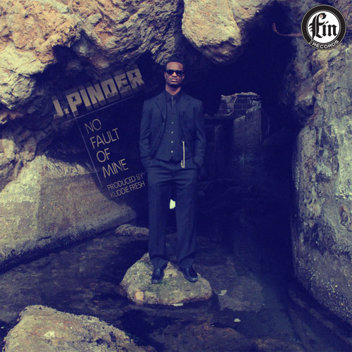 j-pinder-no-fault-of-mine