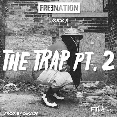 09025-jstock-the-trap-pt-2