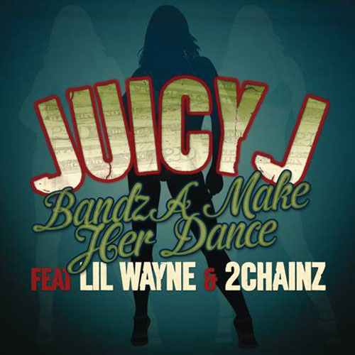Juicy J - Bandz A Make Her Dance Artwork