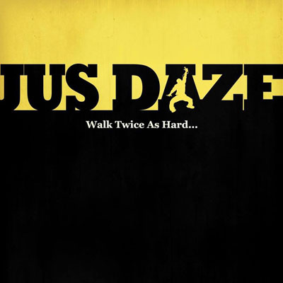 jus-daze-to-die-for