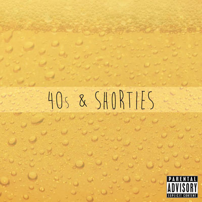 40s & Shorties Cover
