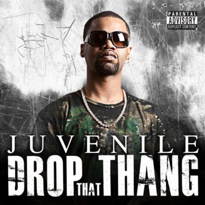 juvenile-drop-that-azz