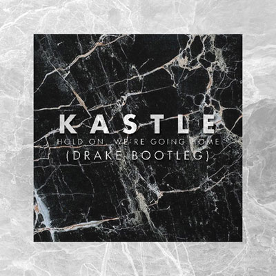 Hold On, Were Goin Home (Kastle Remix) Cover