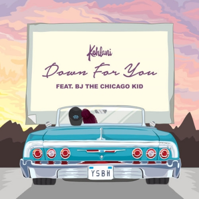 Kehlani - Down For You ft. BJ The Chicago Kid Artwork