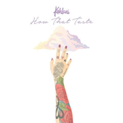 Kehlani - How That Taste Artwork