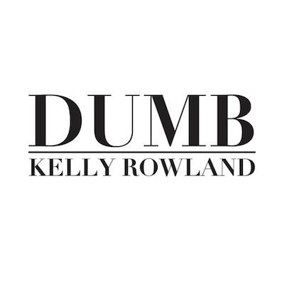 10275-kelly-rowland-dumb