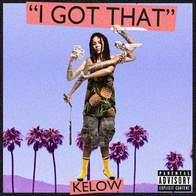 07085-kelow-i-got-that