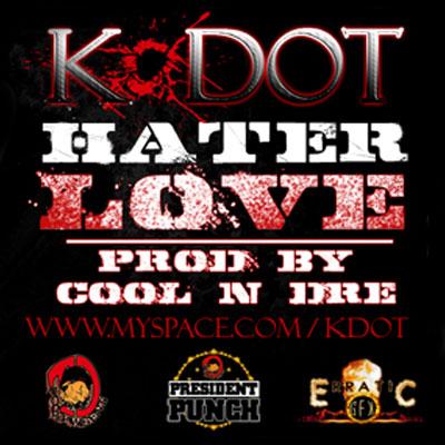k-dot-hater-love