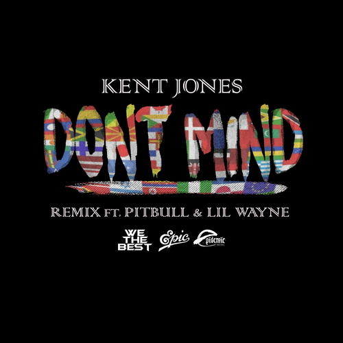 07126-kent-jones-dont-mind-remix-pitbull-lil-wayne