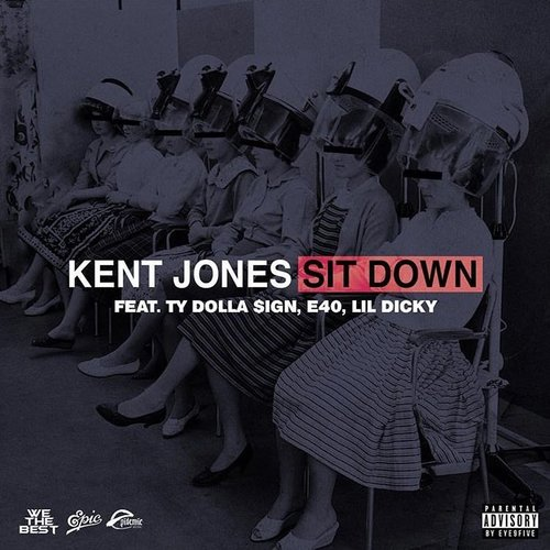 12166-kent-jones-sit-down-ty-dolla-sign-e-40-lil-dicky