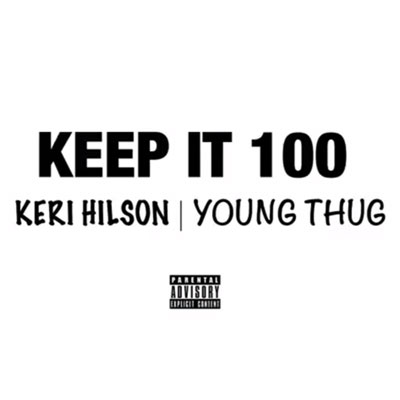 keri-hilson-keep-it-100-young-thug