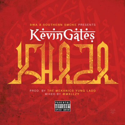 Kevin Gates - Khaza Artwork