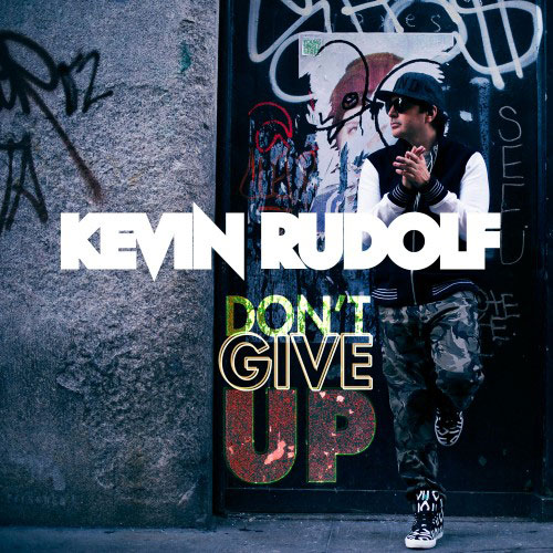 kevin-rudolf-dont-give-up
