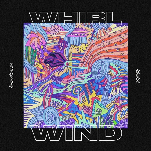 12196-khalid-brasstracks-whirlwind