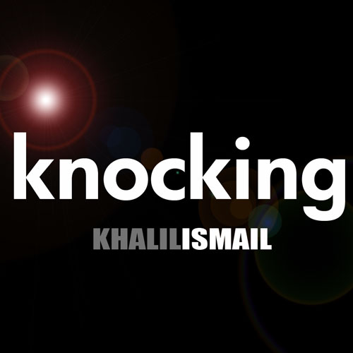 khalil-ismail-knocking