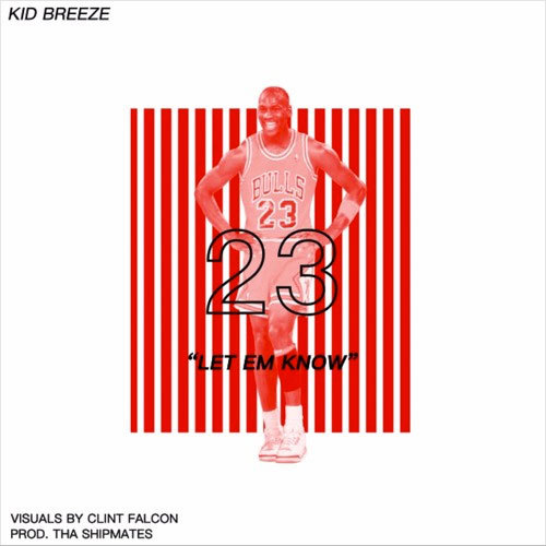 04247-kid-breeze-let-em-know