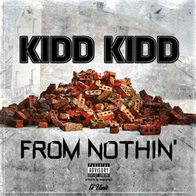 kidd-kidd-from-nothin
