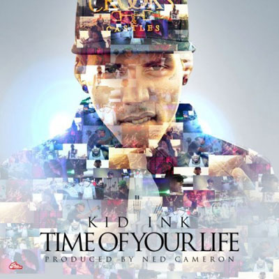 kid-ink-time-of-your-life