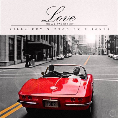 killa-key-love-on-a-two-way-street