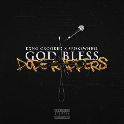 09045-kxng-crooked-god-bless-dope-rappers