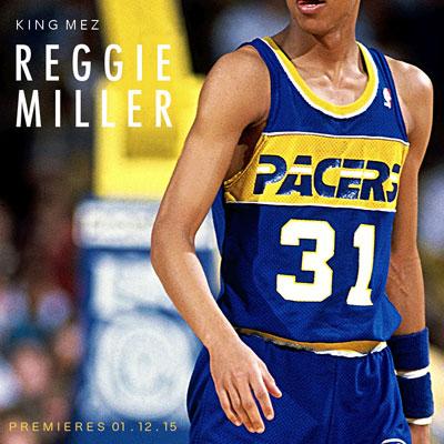 king-mez-reggie-miller