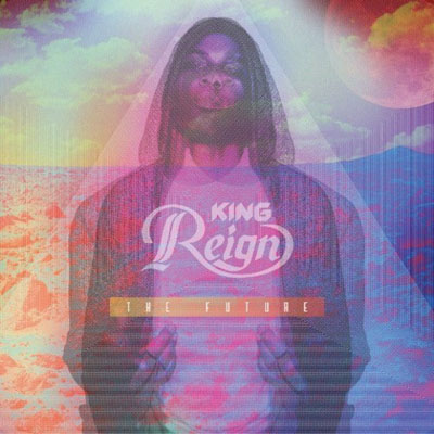 king-reign-the-future