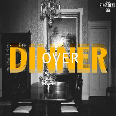 kings-dead-over-dinner