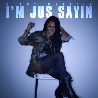 I'm Jus Sayin' Cover