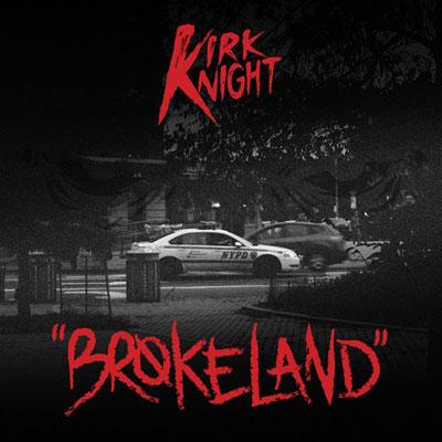 kirk-knight-brokeland
