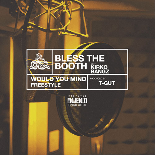 02236-kirko-bangz-would-you-mind-bless-the-booth-freestyle
