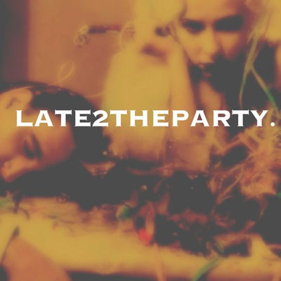 Late2TheParty Cover