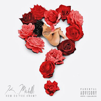 k-michelle-how-do-you-know