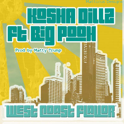 kosha-dillz-west-coast-flavor