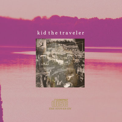 kid-the-traveler-the-stoves-on