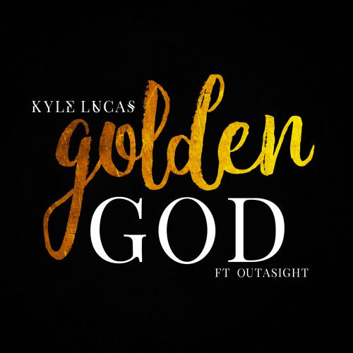 08296-kyle-lucas-golden-god-outasight