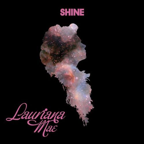 lauriana-mae-shine
