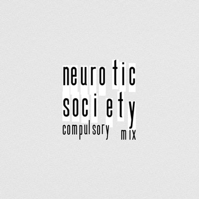 Neurotic Society (Compulsory Mix) Cover
