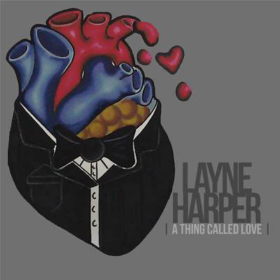 layne-harper-a-thing-called-love