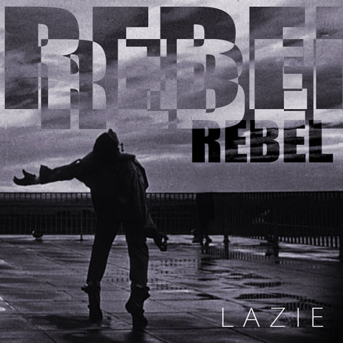 lazie-rebel