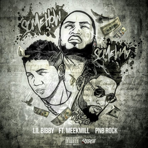 12166-lil-bibby-some-how-some-way-meek-mill-pnb-rock